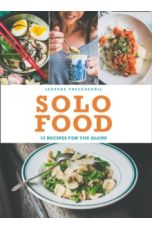 Solo Food : 72 Recipes for You Alone
