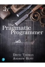 The Pragmatic Programmer : your journey to mastery, 20th Anniversary Edition