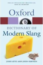 Oxford Dictionary of Modern Slang  (2nd Revised edition)
