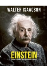 Einstein : The man, the genius, and the Theory of Relativity