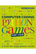 Computer Coding Python Games for Kids (A step-by-step visual guide)