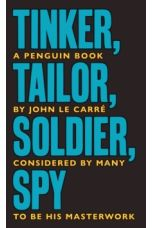 Tinker Tailor Soldier Spy : The Smiley Collection