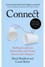 Connect : Building Exceptional Relationships with Family, Friends and Colleagues