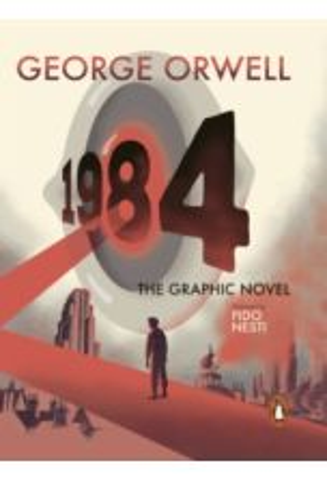 Nineteen Eighty-Four : The Graphic Novel (Hardback)