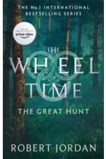 The Great Hunt : Book 2 of the Wheel of Time by Robert Jordan