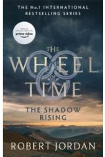 The Shadow Rising : Book 4 of the Wheel of Time by Robert Jordan