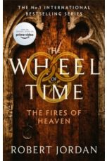 The Fires Of Heaven : Book 5 of the Wheel of Time by Robert Jordan