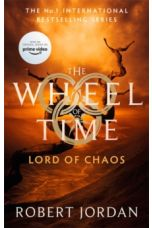 Lord Of Chaos : Book 6 of the Wheel of Time by Robert Jordan