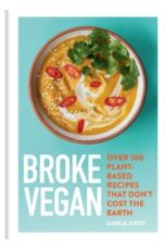 Broke Vegan : Over 100 plant-based recipes that don't cost the earth