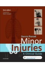 Minor Injuries : A Clinical Guide (3rd Revised Edition)