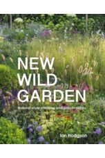 New Wild Garden : Natural-style planting and practicalities