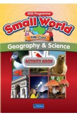 Small World – Geography & Science Activity Book (5th Class)