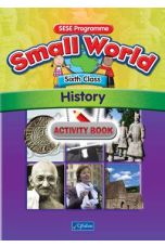 Small World – History Activity Book (6th Class)