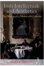 Irish Intellectuals and Aesthetics: The Making of a Modern Art Collection (Paperback)