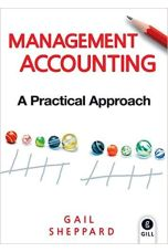 Management Accounting - A Practical Approach