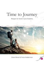 A Time to Journey (Religion for Senior Cycle Students)
