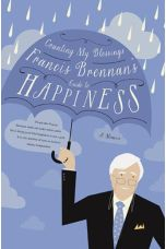 Counting My Blessings: Francis Brennan's Guide to Happiness