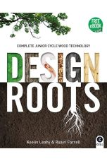 Design Roots : Complete Junior Cycle Wood Technology