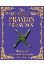 The Pocket Book of Irish Prayers and Blessings