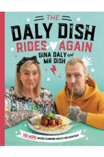 The Daly Dish Rides Again : 100 more Masso Slimming Meals for Everyday