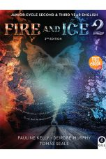 Fire and Ice Book 2 Junior Cycle Second & Third Year English (2ND ED.)