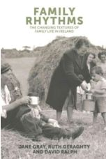 Family Rhythms : The Changing Textures of Family Life in Ireland