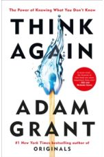 Think  Again: The Power of Knowing What You Don't Know (Hardback)