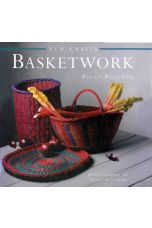 New Crafts: Basketwork : 25 Practical Basket-making Projects for Every Level of Experience