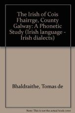 The Irish of Cois Fhairrge, Co. Galway: a phonetic study