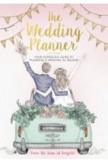 The Wedding Planner : Your gorgeous guide to getting married in Ireland from the team at Confetti