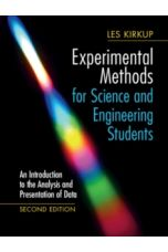 Experimental Methods for Science and Engineering Students : An Introduction to the Analysis and Presentation of Data