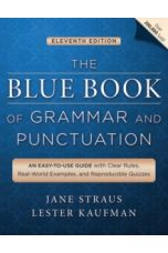 The Blue Book of Grammar and Punctuation : An Easy-to-Use Guide with Clear Rules, Real-World Examples, and Reproducible Quizzes