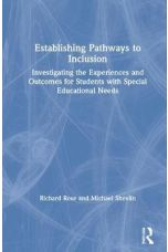 Establishing Pathways to Inclusion : Investigating the Experiences and Outcomes for Students with Special Educational Needs