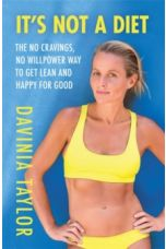 It's Not A Diet : the no cravings, no willpower way to get lean and happy for good