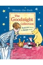 Winnie-the-Pooh: The Goodnight Collection : Bedtime Stories for Sleepy Heads