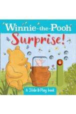 Winnie the Pooh: Surprise! (A Slide & Play Book)