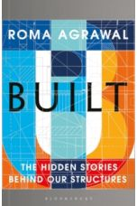Built The Hidden Stories Behind our Structures