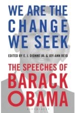 We Are the Change We Seek : The Speeches of Barack Obama
