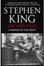 On Writing : A Memoir of the Craft: Twentieth Anniversary Edition with Contributions from Joe Hill and Owen King