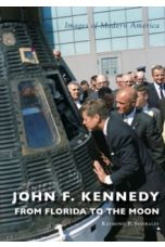 John F. Kennedy: From Florida to the Moon