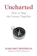 Uncharted : How to Map the Future
