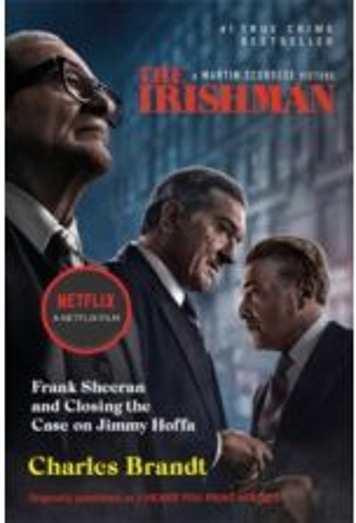 The Irishman (Originally published as I Heard You Paint Houses)