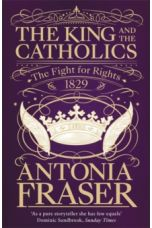The King and the Catholics : The Fight for Rights 1829