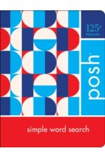 Posh Simple Word Search : 125+ Puzzles