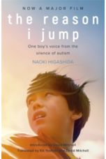 The Reason I Jump: one boy's voice from the silence of autism (Paperback)
