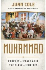 Muhammad : Prophet of Peace Amid the Clash of Empires
