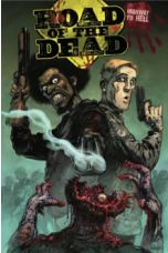 Road Of The Dead : Highway To Hell