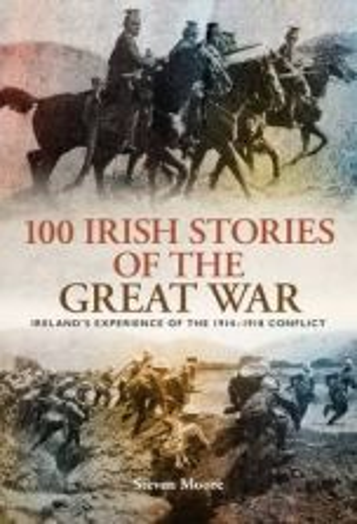 100 Irish Stories of the Great War
