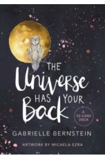 The Universe Has Your Back : Transform Fear to Faith