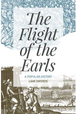 The Flight of the Earls A Popular History